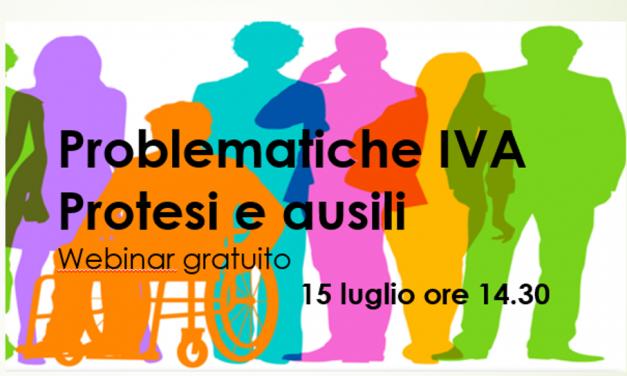 Problematiche IVA – Protesi e ausili – Webinar 15 luglio ore 14.30